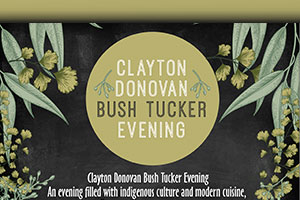 Clayton Donovan Bush Tucker Evening