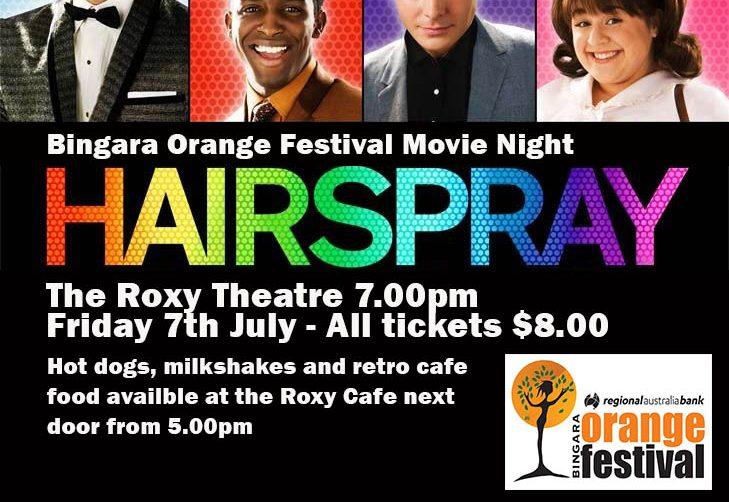 Bingara Orange Festival Movie Night - Hairspray