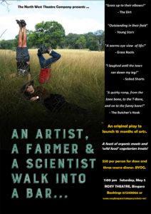 An Artist, A Farmer & A scientist walk into a bar
