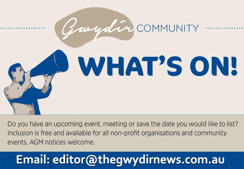 Gwydir Community Newsletter What's On?